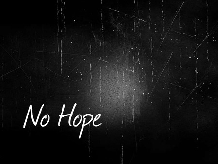Minimalist and simple phrase of No Hope. Breaking promise and betrayed concept.  Stok Fotoğraf