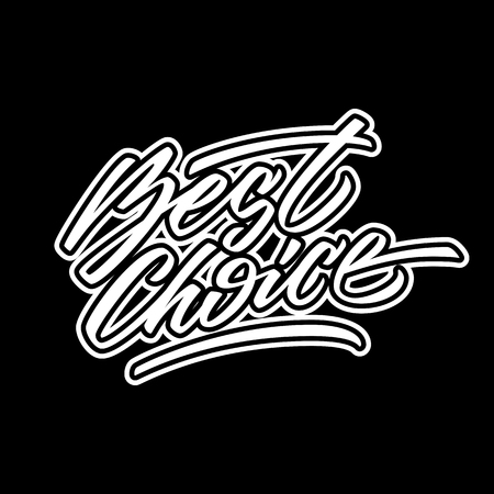 italic: White best choice handmade lettering, graffiti style italic calligraphy with outlines for logo, design concepts, banners, labels, prints, posters, web, presentation, stickers. Vector illustration.