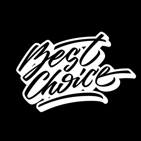 italic: Black best choice handmade lettering, graffiti style italic calligraphy with outline and 3d block blended shade for logo, design concepts, banners, labels, prints, stickers. Vector illustration.