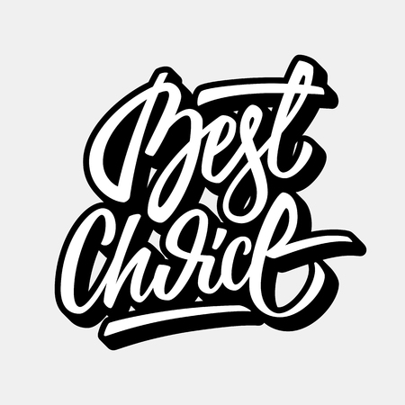 White best choice lettering, graffiti style italic calligraphy with outline and 3d block blended shade for  design concepts,  labels, prints, stickers. illustration.