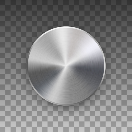 Metal circle badge, blank button template with metallic texture, chrome, silver, steel and realistic shadow and transparent background for logo, design concepts, web, apps. Vector illustration. Illustration
