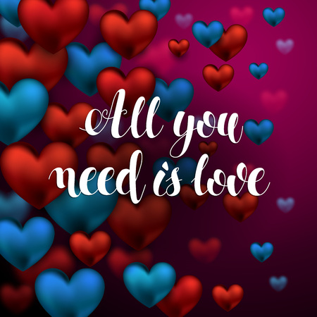 All You Need is Love Calligraphy Lettering. Abstract Beautiful greeting card design with text on hearts decorated red and blue background for Happy Valentines Day celebration. Vector Illustration.
