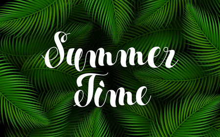 Summer Time Lettering Poster. Text Handwriting on Tropical Exotic Palm Leaves Background. Poster and flyer design template. Realistic Trendy Vector Illustration