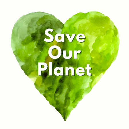 watercolor technique: Save our planet. Vector: Nature Conservation Poster. Green heart in watercolor technique.