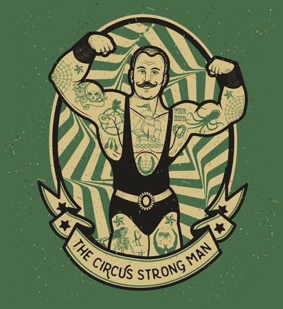 fuerza: El hombre fuerte. Ilustraci�n del vector. Ilustraci�n de la estrella del circo.