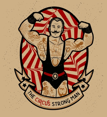 muscles: The strong man. Vector illustration. Illustration of circus star.