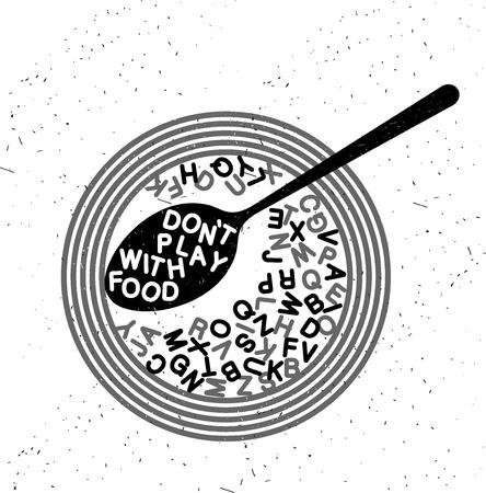 손으로 그려진 된 인쇄술 포스터입니다. 감동적인 타이포그래피. 음식과 함께하지 마라.