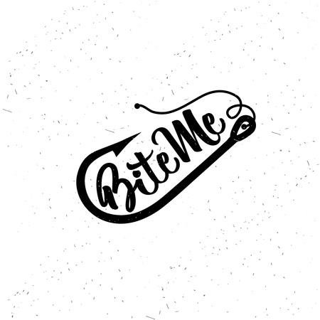 Fishing typography. Bite Me. Ilustração