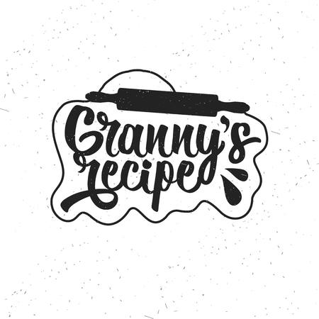 Hand drawn typography poster. Inspirational vector typography. Granny s Recipe. Çizim
