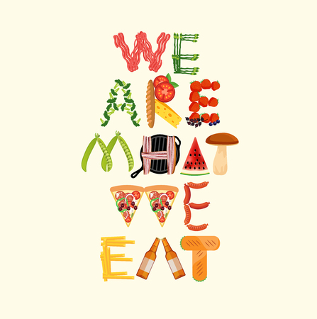 Typography Kitchen Poster. We Are What We Eat.