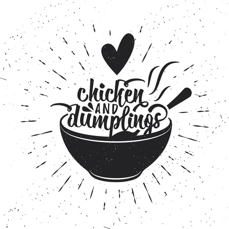 Hand drawn typography poster. Inspirational vector typography. Chicken and Dumplings. Stok Fotoğraf - 124710691