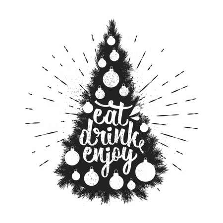 Eat, drink, and Enjoy. Vector Holiday lettering for New year with Christmas Tree. Hand-drawn typography poster. 向量圖像