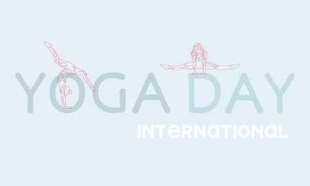 International Day of Yoga,continuous line drawing of women fitness yoga concept vector health illustration