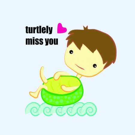miss you: turtlely miss you