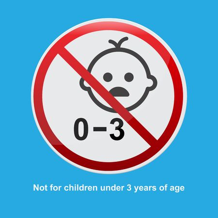 Not for children under 3 years of age sign,vector illustration.