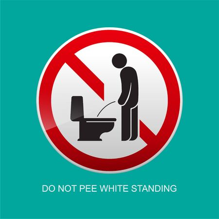 Dont pee while standing sign vector illustration.