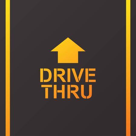 Drive thru text on the road vector illustration. Ilustración de vector