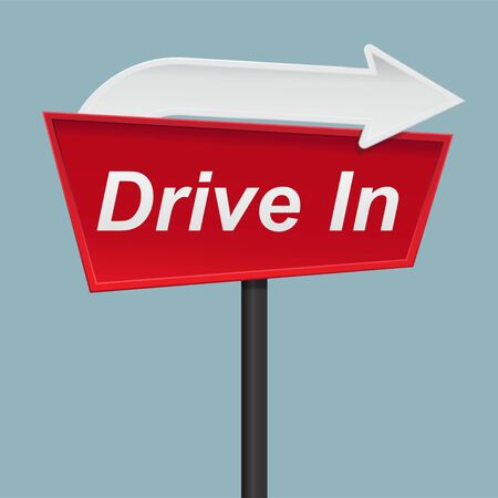 Drive in sign isolated on background vector illustration.