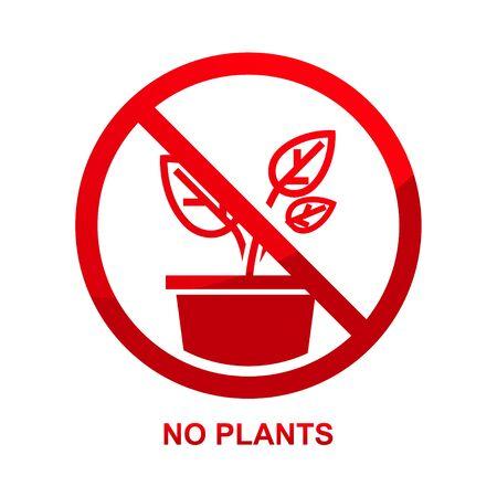 No plants sign isolated on white background illustration.