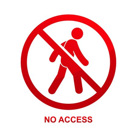 No access sign isolated vector on white background vector illustration.