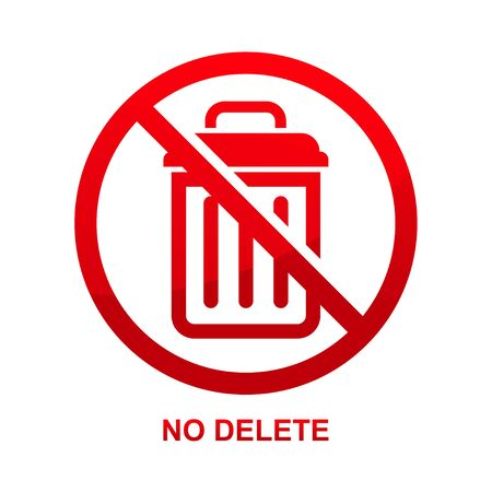 No delete sign isolated on white background vector illustration.