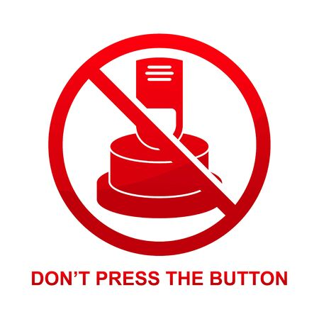 Don't press the button sign isolated on white background vector illustration.