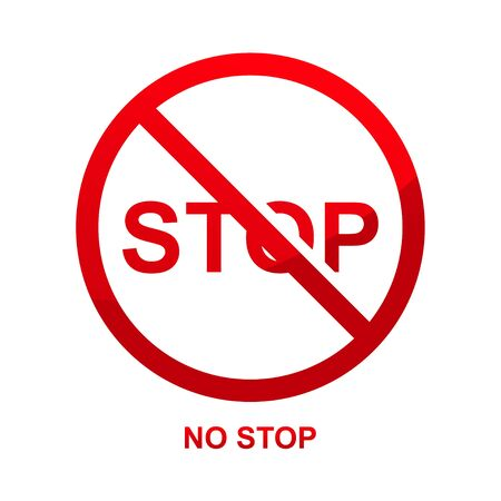 No stop sign isolated on white background vector illustration.