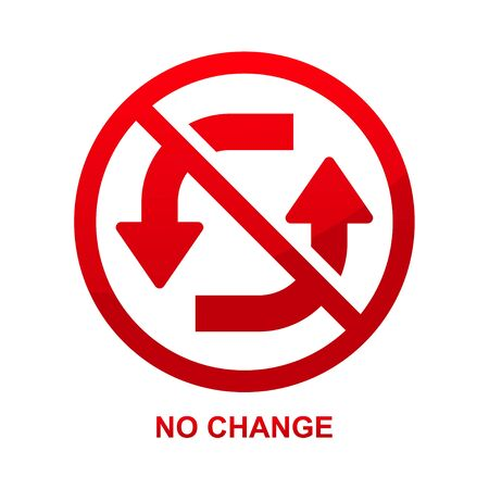 No change sign isolated on white background vector illustration.