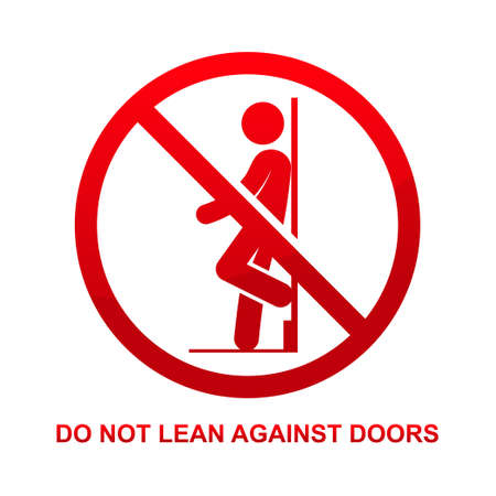 Do not lean against doors sign isolated on white background vector illustration.