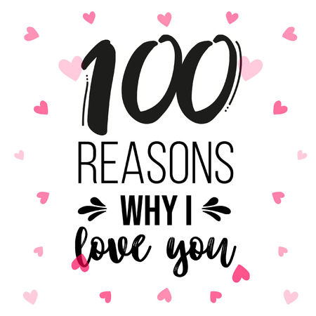 Nice lettering 100 reasons why I love you