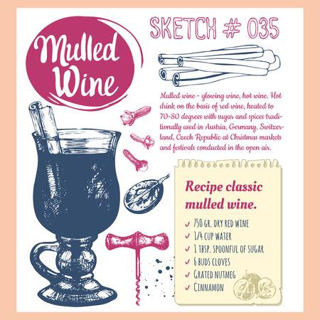 recipes: Classical winter drink. Vector illustration with recipe of mulled wine, bottle, grape, cinnamon, orange. Winter celebratory drink.