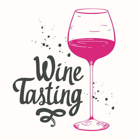 Vector illustration with glass in sketch style for wine list. Poster alcoholic beverages. Tasting party. Brush calligraphy elements your design. Handwritten ink lettering.