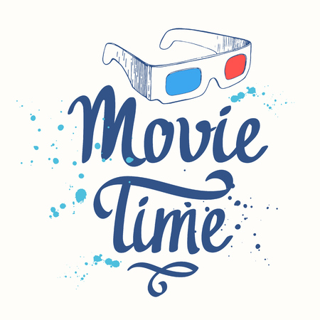 Movie time vector illustration with sketch 3D glasses and brush calligraphy illustrations on white backgrouns.