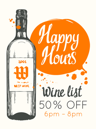 Happy hours poster. Vector illustration with bottle of wine in sketch style for bar. Drink menu for celebration. Special offer. Ilustração
