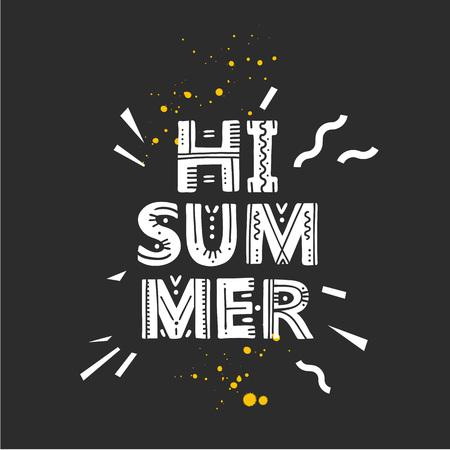 Hi Summer. Vector Illustration with brush calligraphy vectors for your design. Handwritten ink lettering on black background.