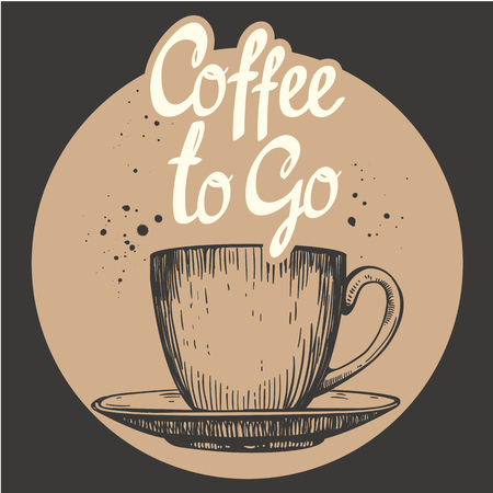 Coffee to go. Hot drinks menu. Vector Illustration with cup. Brush calligraphy vectors for your design. Handwritten ink lettering. Ilustracja
