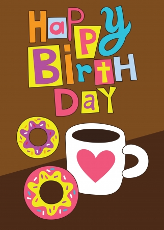 sweet happy birthday card  vector illustration Vector