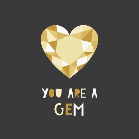 gem: you are a gem card. vector illustration