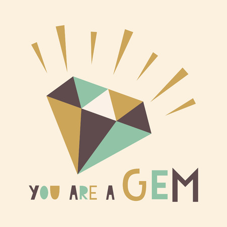 you are a gem card. vector illustration