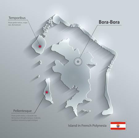 polynesia: Bora-Bora map flag glass card paper 3D vector french polynesia
