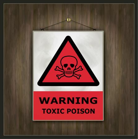 blackboard sign warning toxic poison wood vector