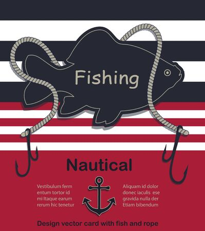 Nautical design vector card with fish and rope