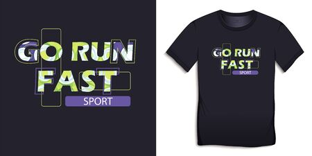 Print on t-shirt graphics design, motive image, text with the words GO RUN FAST and with filling texture, isolated on background vector
