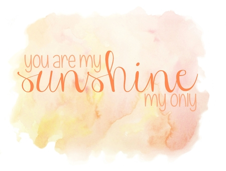You Are My Sunshine Yellow Typography Background