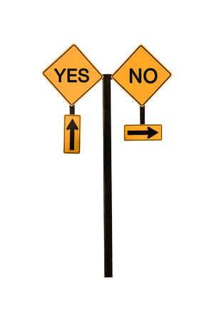 directional arrow: Directional Arrow Road Sign Yes and No concept