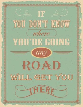 lewis: Poster with motivation quote by Lewis Carroll on old paper background Illustration