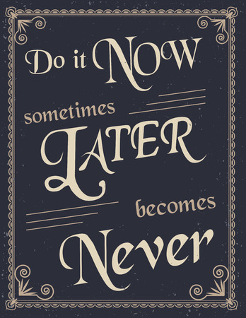 Retro Typographic Poster with motivation quote