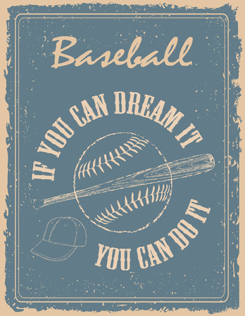 Vintage baseball poster on old paper background  with motivation quote Vettoriali