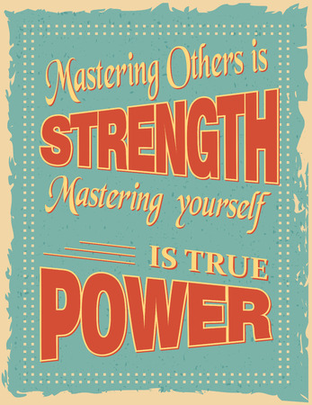 old postcards: Motivational Quote Poster with calligraphic decoration and ornamental borders. Motivational quotes on old black background. Mastering others is strength mastering yourself is true power by Lao Tzu Illustration