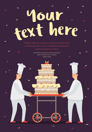 confectioner: The poster with the cake and chefs. Confectioners and cake, colored pictures. Confectioners cake show. Vector illustration.